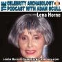 Artwork for PODCAST EPISODE 52 - Lena Horne
