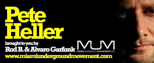 "M.U.M  presents ""Miami Sessions with Pete Heller""- M.U.M- Episode 73"