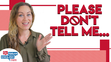 5 Things NOT to Say to Your English Teacher