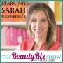 Artwork for 90 Sarah Eggenberger - Editor-at-Large for NewBeauty Magazine and On-Air Beauty Spokesperson