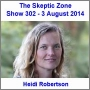 Artwork for The Skeptic Zone #302 - 3.Aug.2014