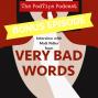 Artwork for Bonus: Interview with Matt Fidler from Very Bad Words