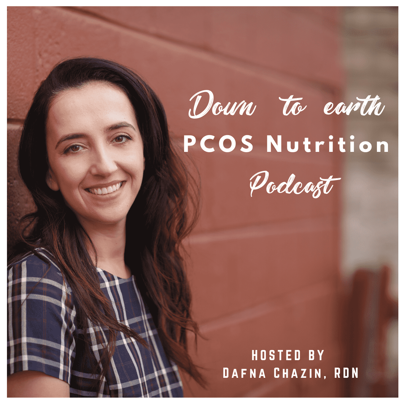 Down To Earth PCOS Nutrition Podcast show art