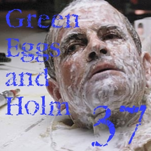 Pharos Project 37: Green Eggs and Holm