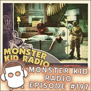 Monster Kid Radio #197 - Dealing The Mummy's Hand with Nicholas Hatcher