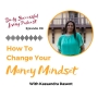Artwork for How To Change Your Money Mindset