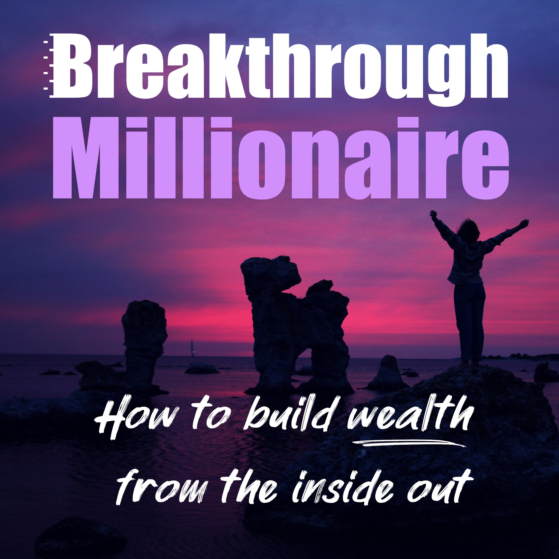 Breakthrough Millionaire Podcast show art