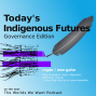 Artwork for Today's Indigenous Futures - Governance Edition