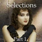 Selections, Selections, Selections....with John Reuter