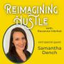 Artwork for Listen To Your Skin  - Reimagining Hustle With Samantha Dench
