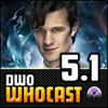 DWO WhoCast - #5.1 - Doctor Who Podcast