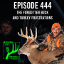 Artwork for 444 The Forgotten Buck And Turkey Frustrations