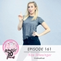 Artwork for Ep. 161 - Vulnerability + Female Empowerment in Comedy with  Iliza Shlesinger