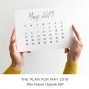 Artwork for 020: The Plan for May 2019