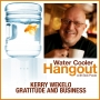 Artwork for Kerry Wekelo - Gratitude And Business