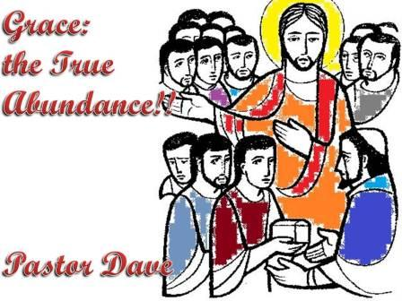 Grace:  the true abundance