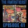 Artwork for Episode 41: Fantastic Four #36 & Strange Tales #130