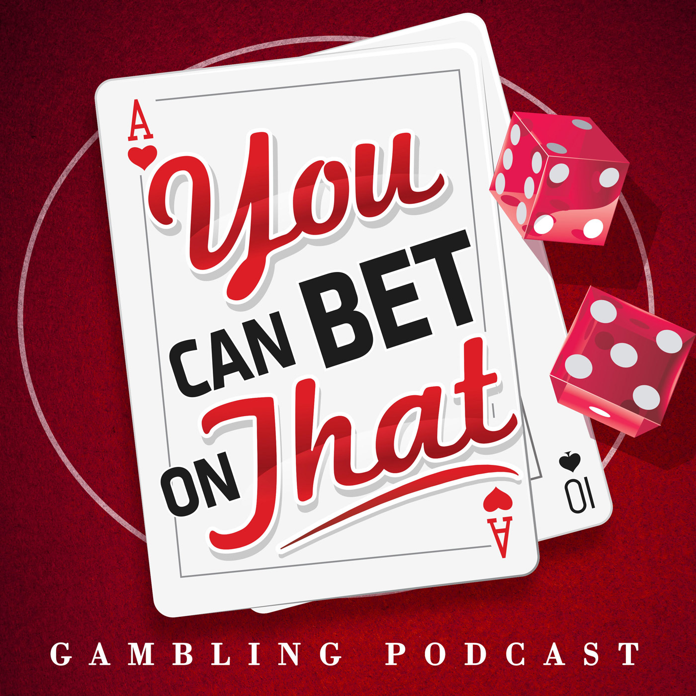 Gambling Podcast: You Can Bet on That show art