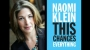 Artwork for For KGNU, Naomi Klein on 'This Changes Everything: Capitalism vs. The Climate'