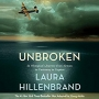 Artwork for Audiobook Selection. Unbroken- A World War II Story of Survival, Resilience, and Redemption by Laura Hillenbrand.
