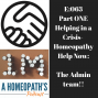 Artwork for Episode 63: Helping in a Crisis, Homeopathy Help Now and the Admin Team