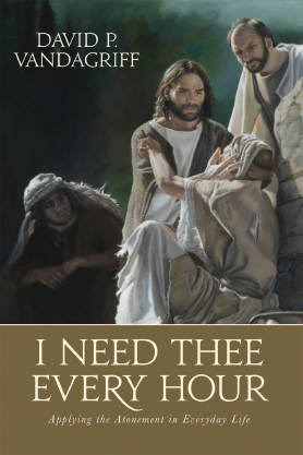 """I Need Thee Every Hour"" by David P. Vandagriff"