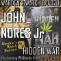 Artwork for 029 John Nores Jr - Hidden War - Reclaiming Wildlands from Drug Cartels
