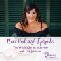 Artwork for Ep.13 - The Wealth Series Interviews with guest Lisa Johnson