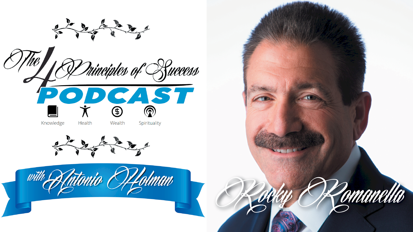 The 4 Principles of Success guest Rocky Romanella