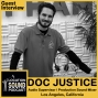 Artwork for 025 Doc Justice - Audio Supervisor and Production Sound Mixer based out of Los Angeles, California