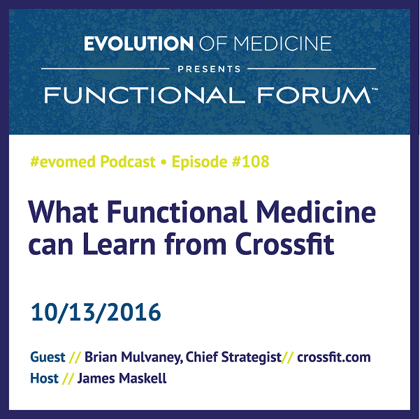 What Functional Medicine can Learn from Crossfit