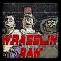 Artwork for Wrasslin' Raw: Week Off