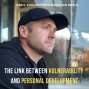 Artwork for The Link Between Vulnerability And Personal Development