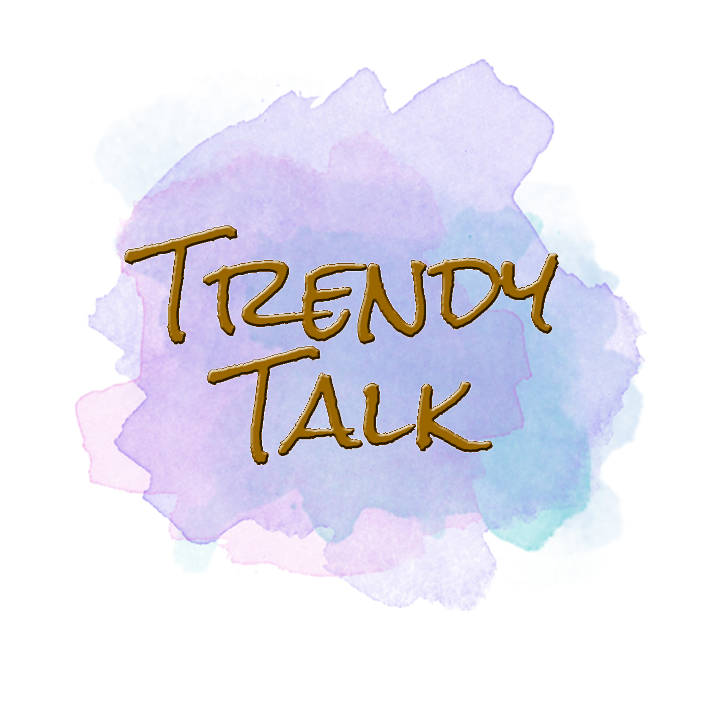 Trendy Talk Podcast show art