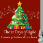 Artwork for 12 Days of Agile - Technical Excellence
