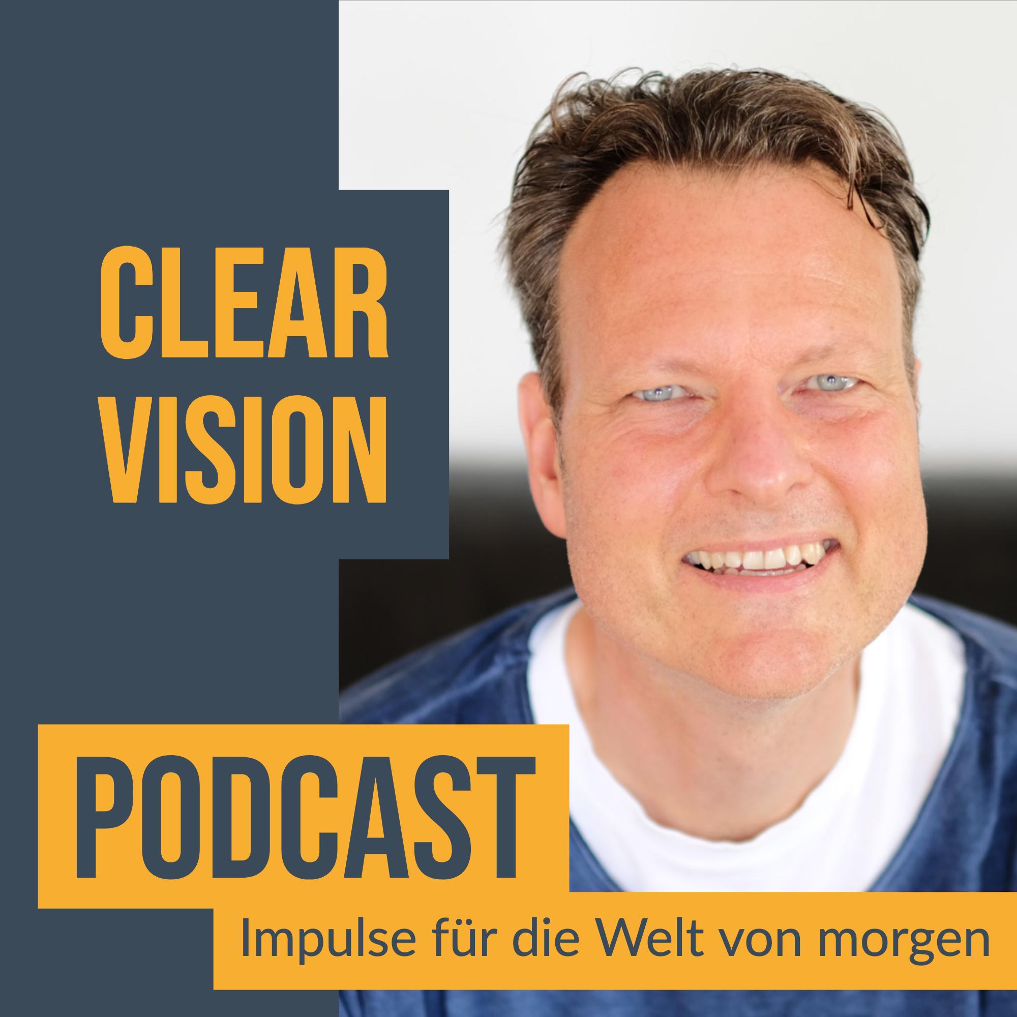 Der Clearvision Podcast - Impulse für die Welt von morgen show art