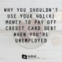 Artwork for 524-Why You Shouldn't Use Your 401(k) Money To Pay off Credit Card Debt When You're Unemployed