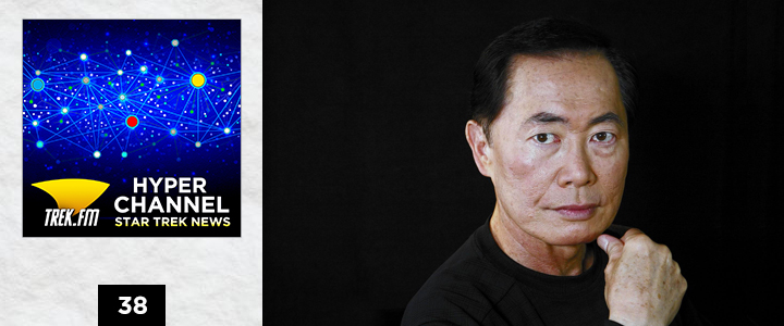 Hyperchannel 38: To Be Takei