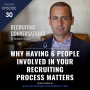 Artwork for Why Having 6 people Involved In Your Recruiting Process Matters