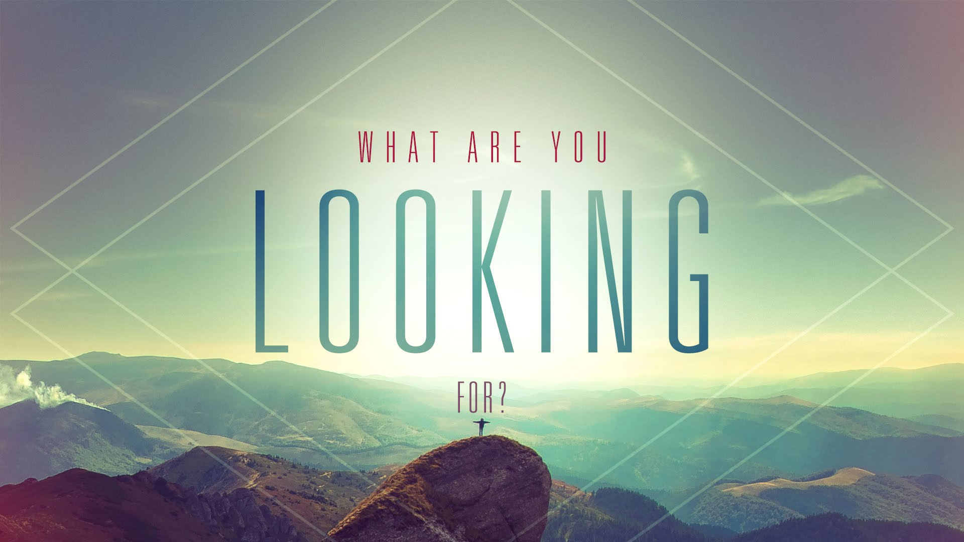 what are you looking for john darlington umc darlington 1 15 17 what are you looking for