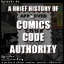 Artwork for A Brief History of The Comics Code Authority