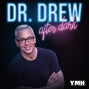 Artwork for Dr. Drew After Dark w/ Andy Dick - Ep. 08