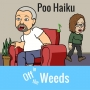 Artwork for Poo Haiku | Off in the Weeds 005