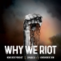 Artwork for Why We Riot