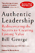 Bill George Authentic Leadership