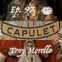 Artwork for Episode 97. Capulet 2 (2 Star Crossed Lovers 2) - mixed by Tony Morello