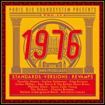 Paris DJs Soundsystem presents 1976 - Standards, Versions & Revamps Vol.17