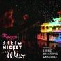 Artwork for Living Breathing Dragons | Bret, Mickey & Walt Pt. 3