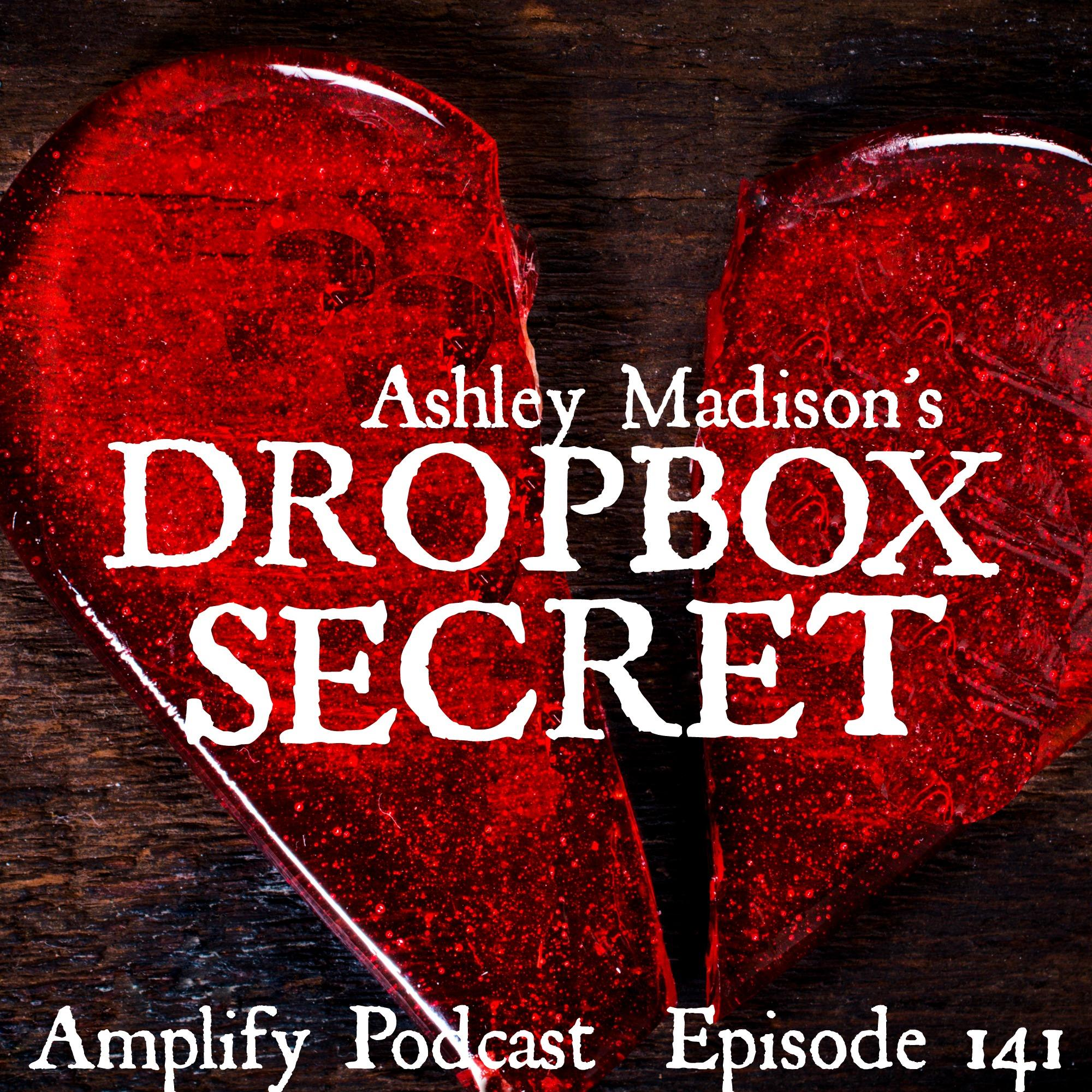 Ashley Madison's Dropbox Secret