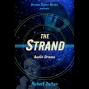 Artwork for  Literary Wonder & Adventure Show, Episode 5: The Strand (Audio Drama)